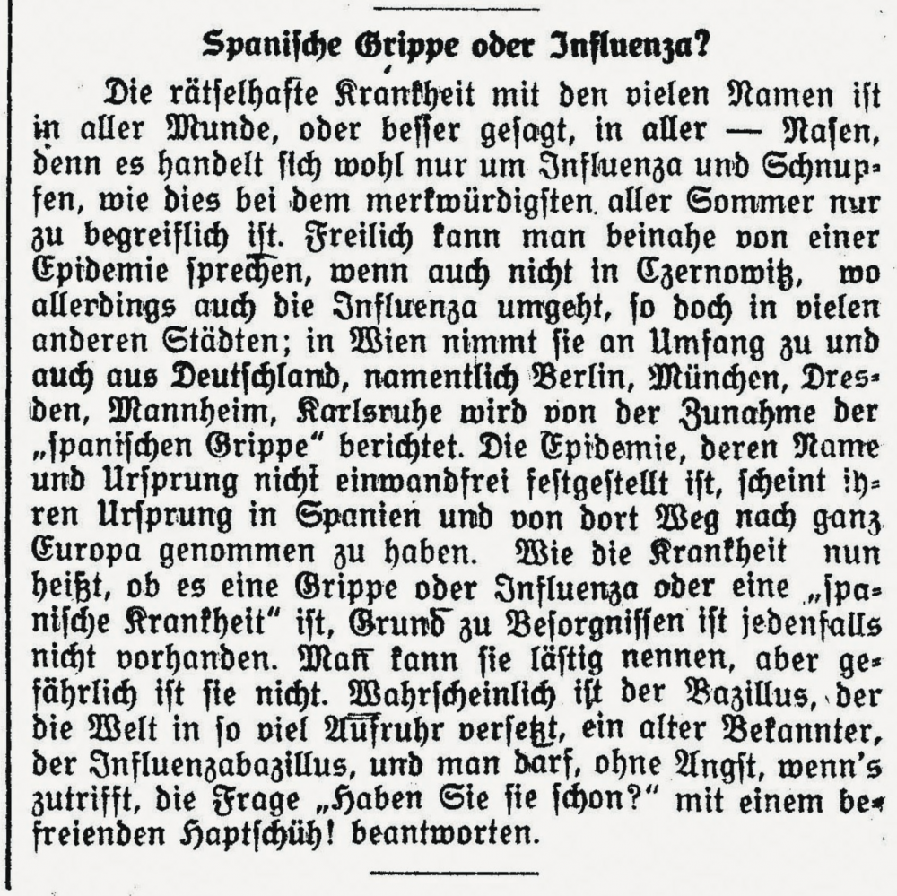 """Im Juli 1918 spotteten Zeitungen über die Pandemie: Die Czernowitzer Allgemeine Zeitung stellte die Krankheit als """"womöglich lästig"""", aber nicht gefährlich dar. Vielmehr handle sich bei ihr nur um """"Influenza und Schnupfen""""."""